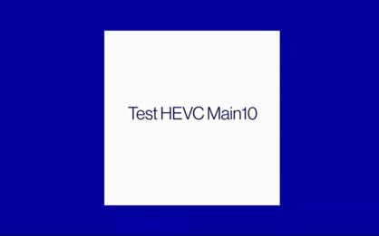 Test HEVC Main10